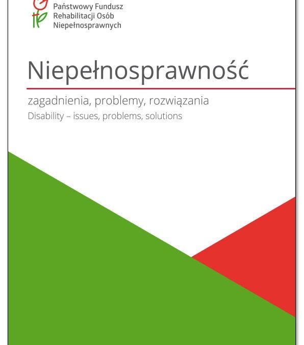 """33 numer Kwartalnika naukowego """"Niepełnosprawność – zagadnienia, problemy, rozwiązania"""""""