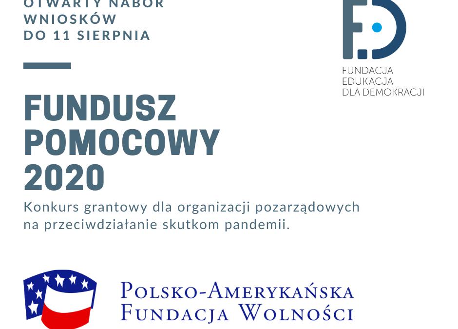 Fundusz Pomocowy dla Organizacji Pozarządowych oraz Inicjatyw Obywatelskich 2020 – trwa nabór wniosków!!!