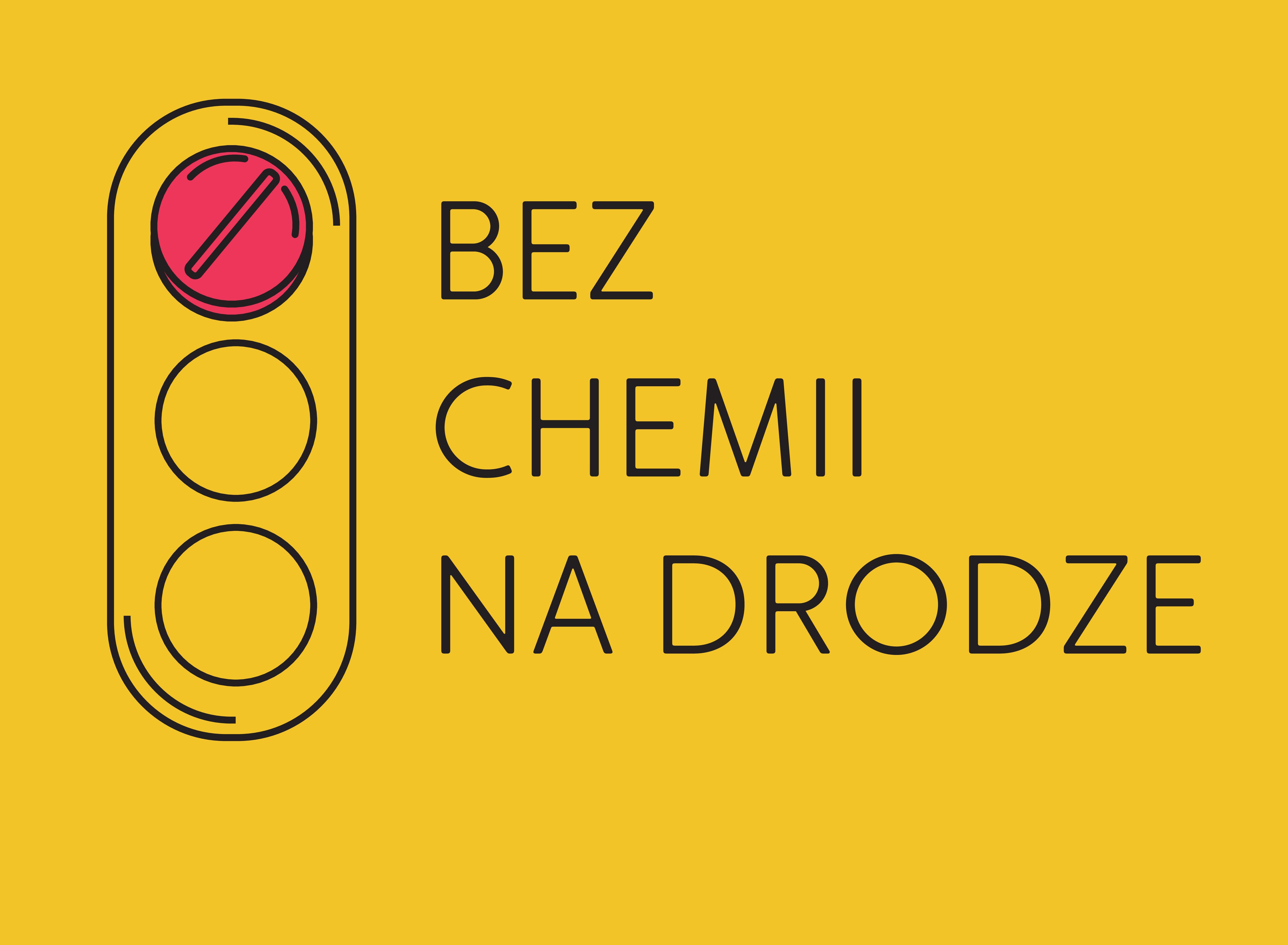"""Kampania społeczna """"Bez chemii na drodze"""""""