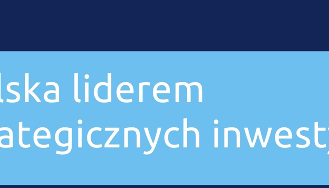 Polska jednym z liderów realizacji Planu Junckera